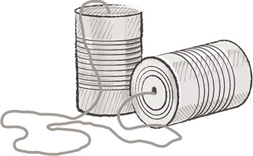 tin cans connected by a string